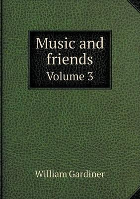 Music and Friends Volume 3