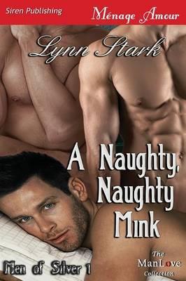 A Naughty, Naughty Mink