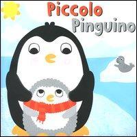 Piccolo pinguino. Nel bagnetto. Libro sonoro