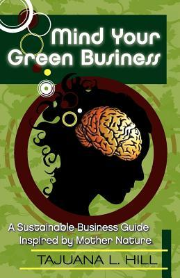 Mind Your Green Business
