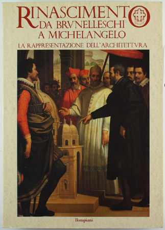 Rinascimento da Brunelleschi a Michelangelo