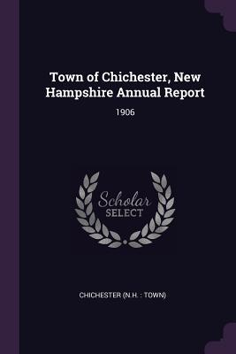 Town of Chichester, New Hampshire Annual Report