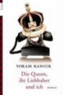 Die Queen, ihr Liebh...
