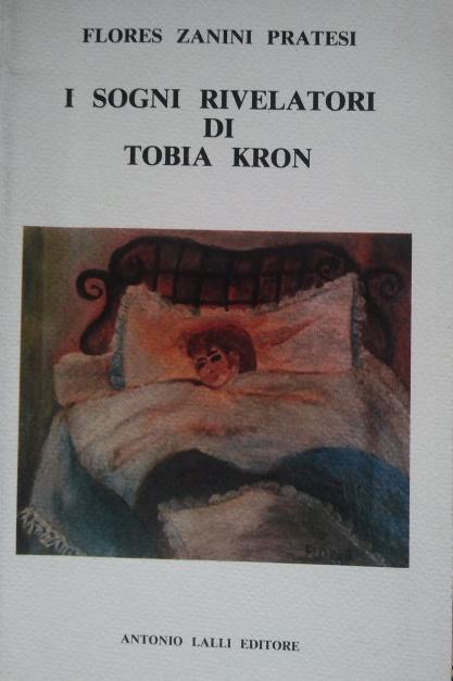 I sogni rivelatori di Tobia Kron