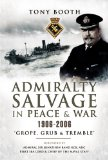 Admiralty salvage in peace and war, 1906-2006