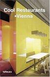Cool Restaurants Vienna/Wien