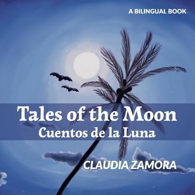 Cuentos De La Luna / Tales of the Moon