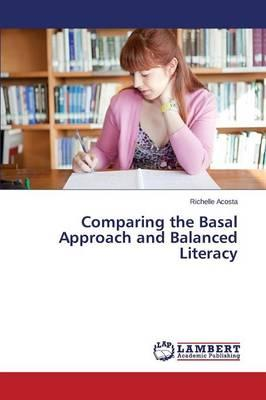 Comparing the Basal Approach and Balanced Literacy