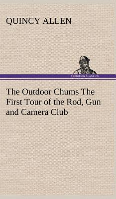 The Outdoor Chums Th...