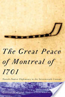 The Great Peace of Montreal of 1701
