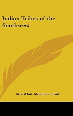 Indian Tribes of the Southwest