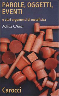 Parole, oggetti, eventi e altri argomenti di metafisica