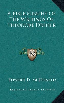 A Bibliography of the Writings of Theodore Dreiser