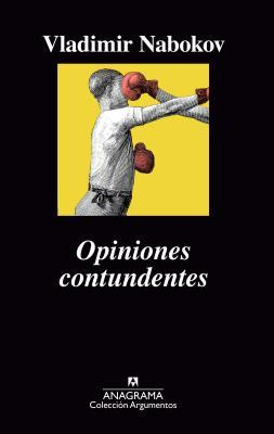 Opiniones contundentes/ Strong Opinions