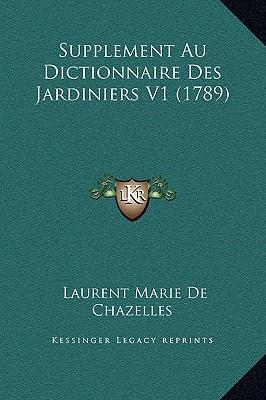 Supplement Au Dictionnaire Des Jardiniers V1 (1789)