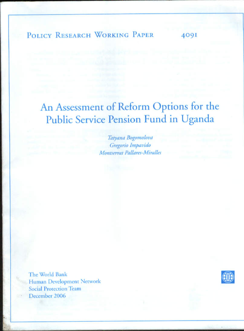 An assessment of reform option for the pubblic service fund in Uganda
