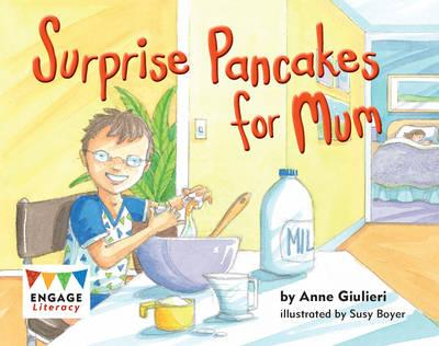 Surprise Pancakes for Mum (Engage Literacy Red)