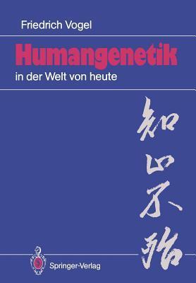 Humangenetik in Der Welt Von Heute