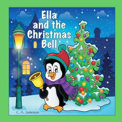 Ella and the Christm...