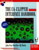 The Ca-Clipper Interface Handbook