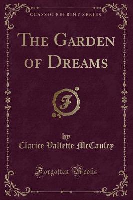 The Garden of Dreams (Classic Reprint)