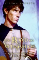 The Road to Vengeance (Strongbow Saga Series #3)