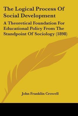 The Logical Process of Social Development