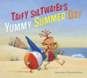 Taffy Saltwater's Yummy Summer Day