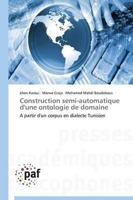 Construction Semi-Automatique d'une Ontologie de Domaine