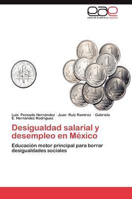 Desigualdad salarial y desempleo en México