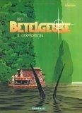 Bételgeuse, tome 3 : L'Expédition