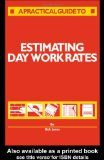 A Practical Guide to Estimating Daywork Rates