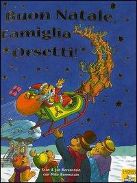 Buon Natale, famiglia Orsetti!
