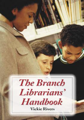 The Branch Librarians' Handbook