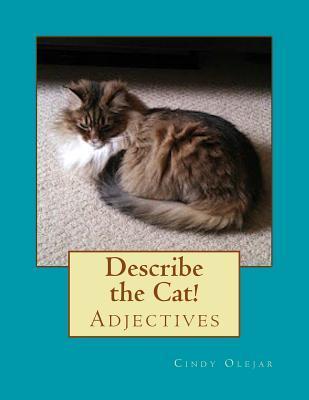 Describe the Cat!