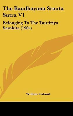 The Baudhayana Sraut...