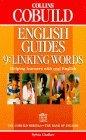 Collins COBUILD English Guides: Linking Words Bk.9
