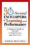 The 30-Second Encyclopedia of Learning and Performance