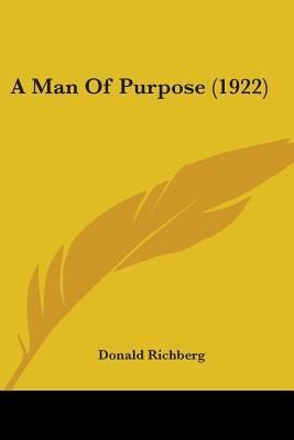 A Man Of Purpose