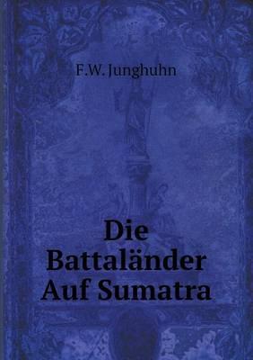 Die Battalander Auf Sumatra