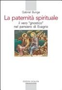 Paternità spirituale. Il vero gnostico nel pensiero di Evagrio