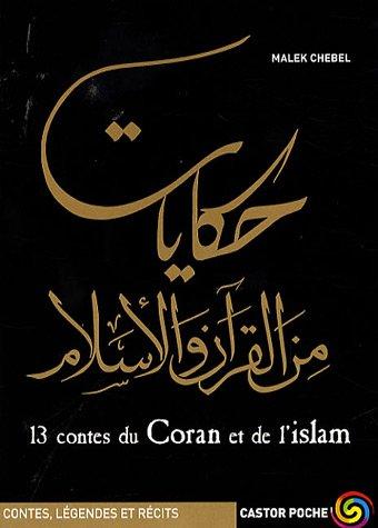 13 contes du Coran e...