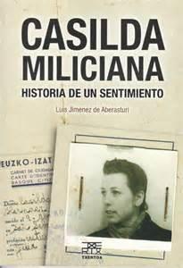 Casilda miliciana: Historia de un sentimiento