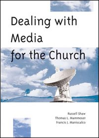 Dealing media for the Church
