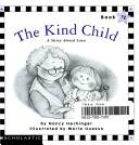 The kind child