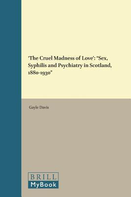 The Cruel Madness of Love