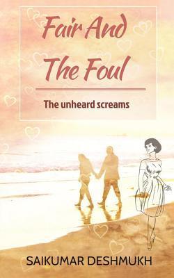 Fair and the Foul