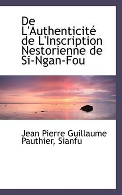 de L'Authenticit de L'Inscription Nestorienne de Si-Ngan-Fou