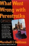 What Went Wrong with Perestroika?