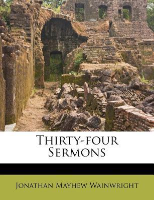 Thirty-Four Sermons